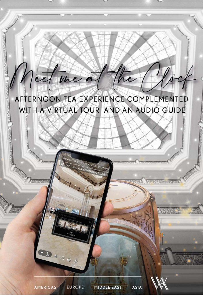 """فندق والدورف أستوريا رأس الخيمة يدمج تجربة شاي بعد الظهر مع جولته الافتراضية الجديدة بعنوان """"قابلني عند الساعة"""""""